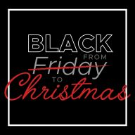 BLACK from FRIDAY to CHRISTMAS
